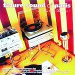 46 FUTURE SOUND OF PARIS 1