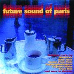 47 FUTURE SOUND OF PARIS 2